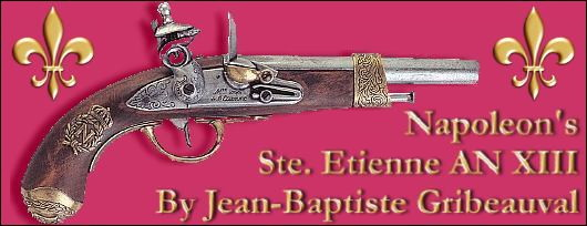 Napoleon Bonaparte's Personal Traveling Pistol- Ste. Etienne AN XIII by Jean-Baptiste Gribeauval