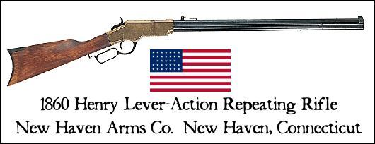 1860 Henry Lever-Action .44 Caliber Repeating Rifle