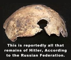 All that remains of Adolf Hitler, according to the Russian Federation.